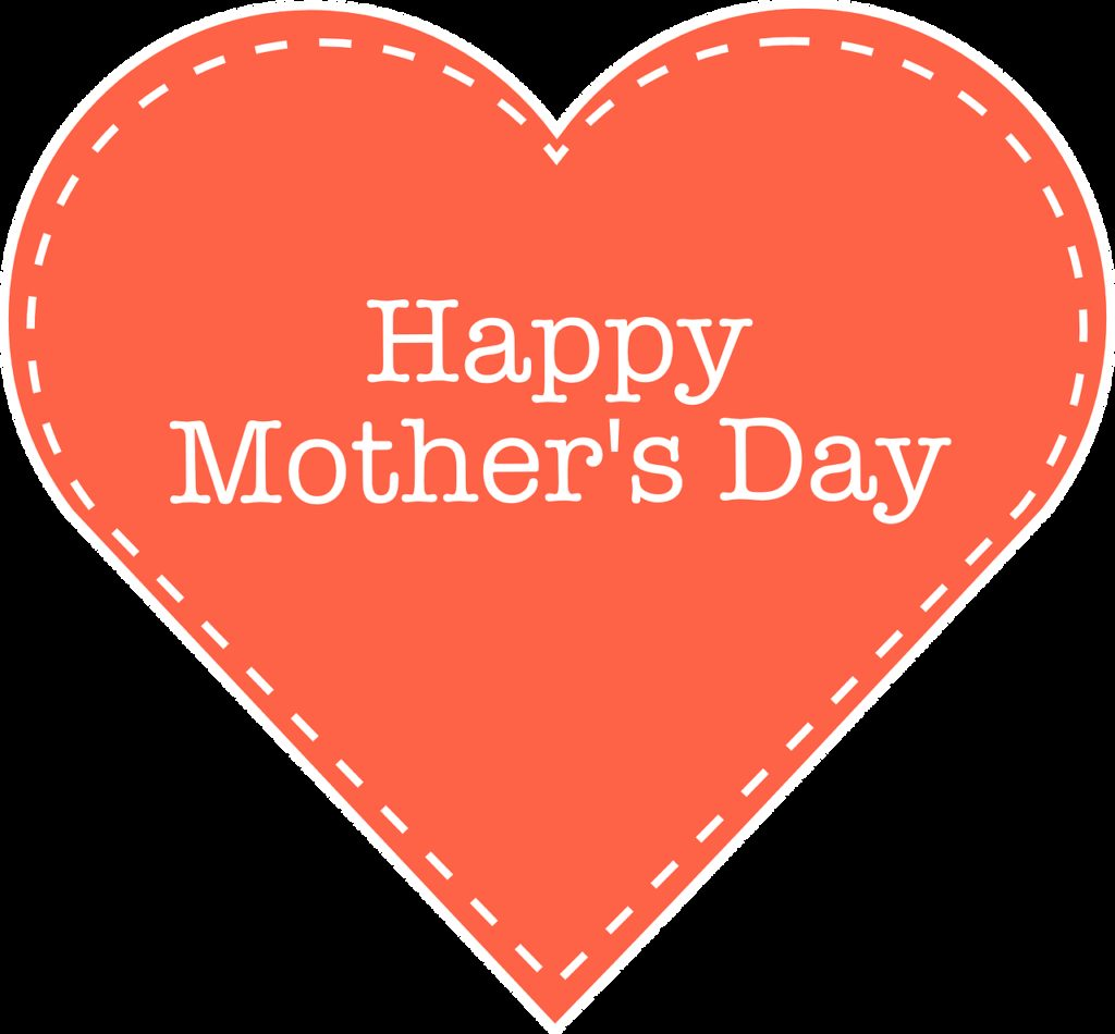 happy mother's day, mom, love